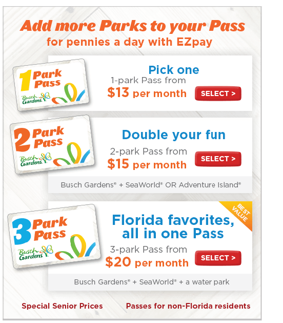 Select from a One, Two or Three-Park Annual Pass. There are monthly payment options available with EZPay or Pay in full for 1 or 2 years.
